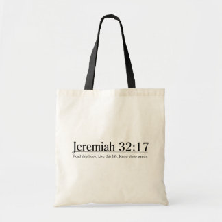 Read the Bible Jeremiah 32:17 Tote Bags
