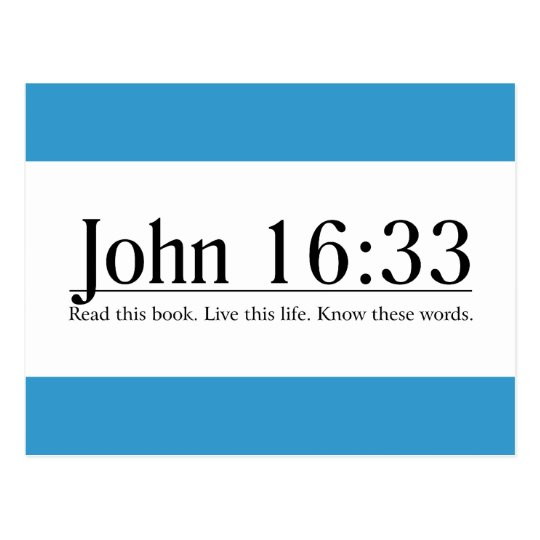 Read the Bible John 16:33 Postcard