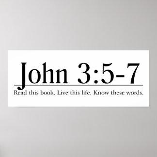 Read the Bible John 3:5-7 Poster