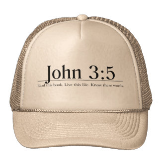 Read the Bible John 3:5 Hats