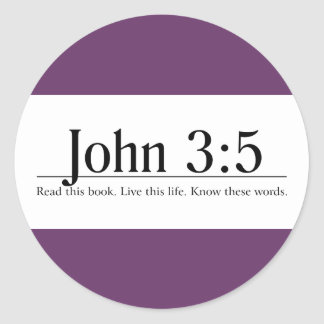 Read the Bible John 3 5 Round Sticker