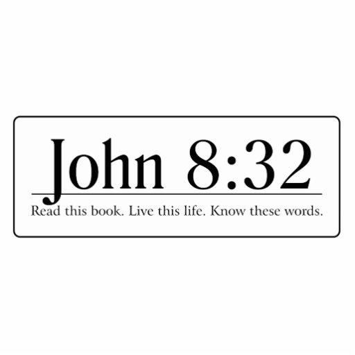 Read the Bible John 8:32 Photo Cut Out