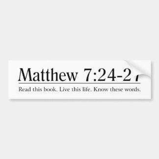Read the Bible Matthew 7:24-27 Bumper Sticker