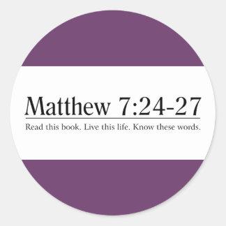 Read the Bible Matthew 7:24-27 Classic Round Sticker