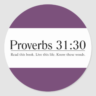 Read the Bible Proverbs 31:30 Sticker