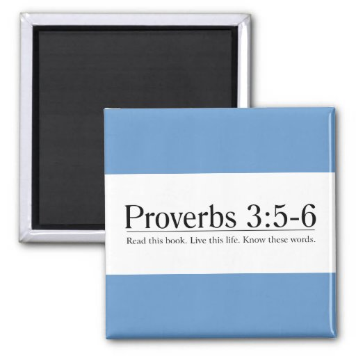 Read the Bible Proverbs 3:5-6 2 Inch Square Magnet