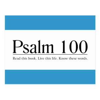 Read the Bible Psalm 100 Postcard