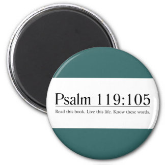 Read the Bible Psalm 119:105 2 Inch Round Magnet