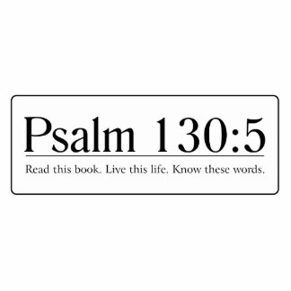 Read the Bible Psalm 130:5 Statuette