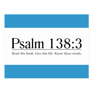 Read the Bible Psalm 138:3 Post Cards