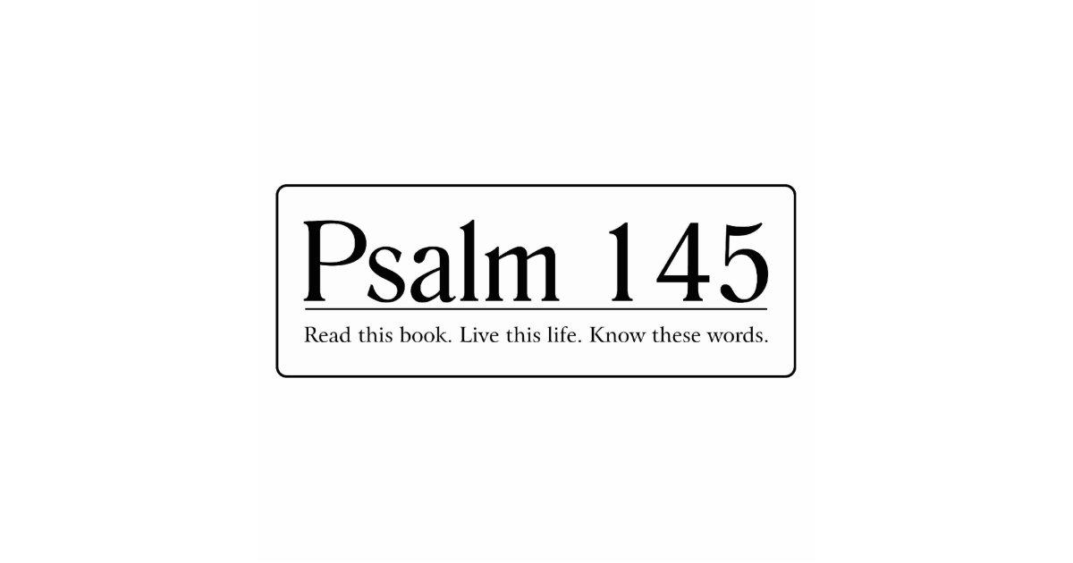 Read The Bible Psalm 145 Cutout Zazzle