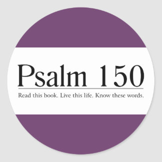 Read the Bible Psalm 150 Round Sticker