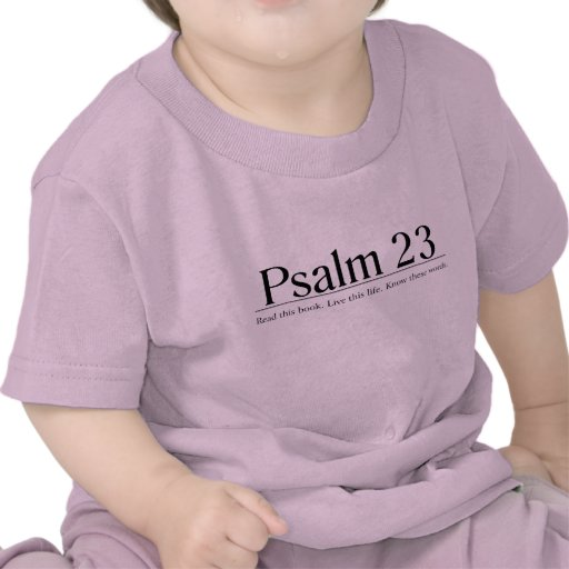 Read the Bible Psalm 23 T Shirt