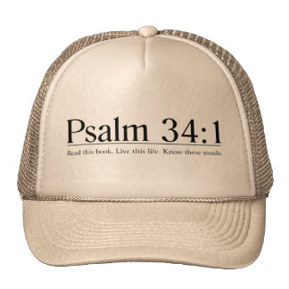 Read the Bible Psalm 34:1 Hat