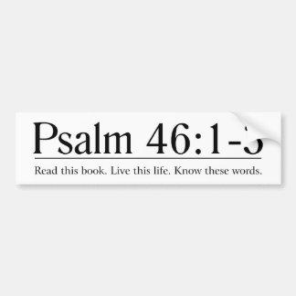 Read the Bible Psalm 46:1-3 Bumper Sticker