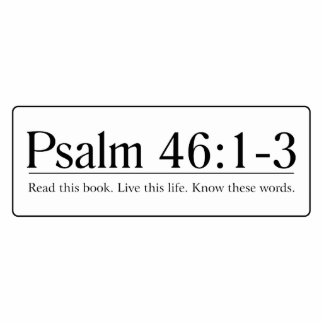 Read the Bible Psalm 46:1-3 Statuette