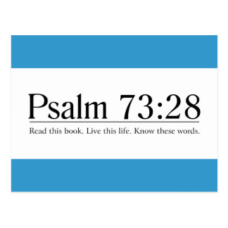 Read the Bible Psalm 73:28 Postcard