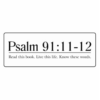 Read the Bible Psalm 91:11-12 Cutout