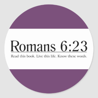 Read the Bible Romans 6:23 Round Stickers