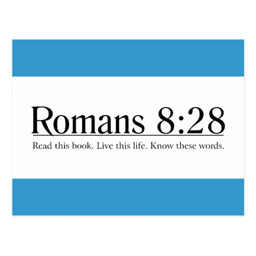 Read the Bible Romans 8:28 Postcard
