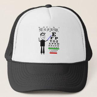 """""""Read the top line please""""--Eye Chart Design Trucker Hat"""