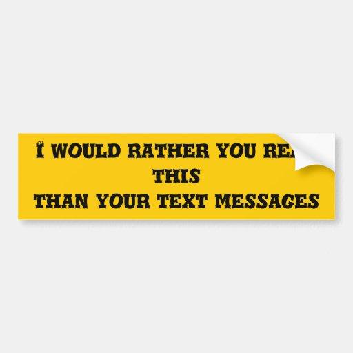 Read This Car Bumper Sticker