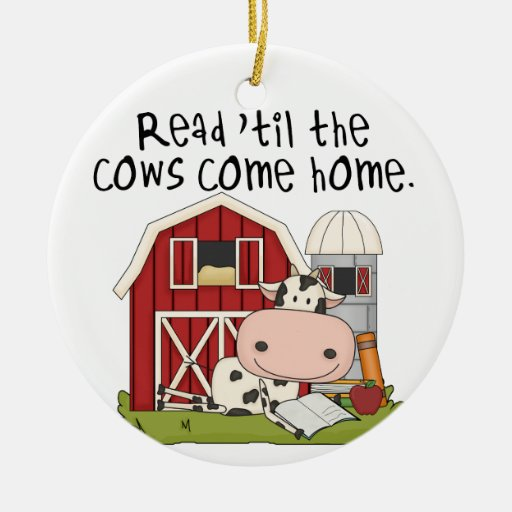 Read 'til The Cows Come Home Christmas Tree Ornament
