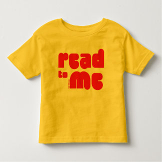 Read to Me Toddler T-shirt