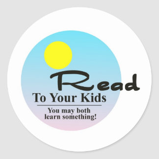 Read To Your Kids Classic Round Sticker