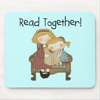 Read Together - Mom and Girl Tshirts and Gifts Mouse Pad