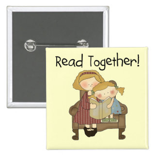 Read Together - Mom and Girl Tshirts and Gifts Pinback Button