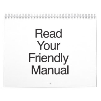 Read Your Friendly Manual Calendars