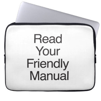 Read Your Friendly Manual Laptop Sleeves
