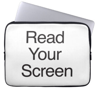 Read Your Screen Computer Sleeve