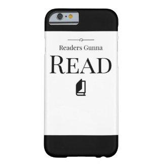 Readers Gunna Read Phone Case