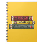 Reading and Writing and Arithmetic Spiral Note Book