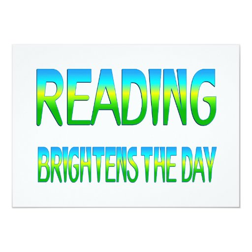 Reading Brightens the Day 5x7 Paper Invitation Card