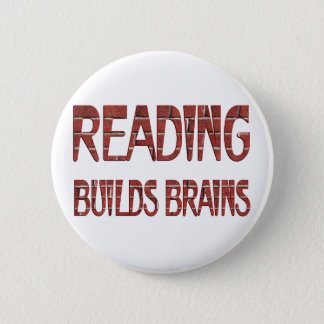 Reading Builds Brains Pinback Button