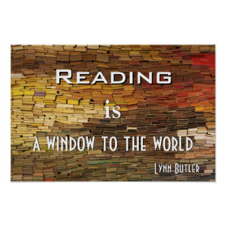 Reading is A Window To The World Photo Poster Prin