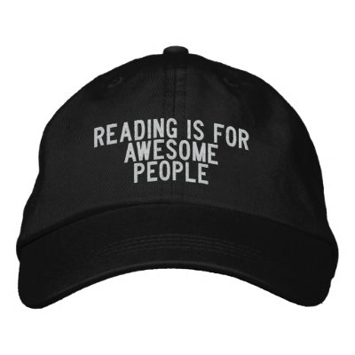 reading is for awesome people embroidered hats