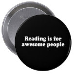 READING IS FOR AWESOME PEOPLE T-shirt Pinback Buttons
