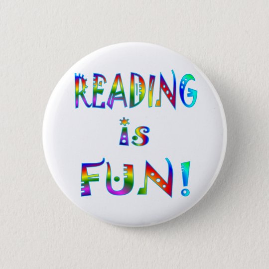 Reading is Fun Pinback Button