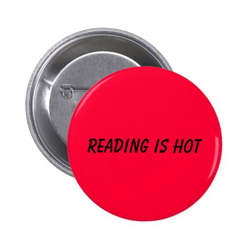 Reading is hot 2 inch round button