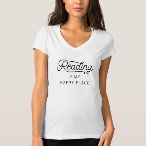 Reading is My Happy Place V_Neck T_Shirt