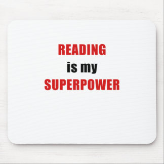 Reading is my Superpower Mouse Pad