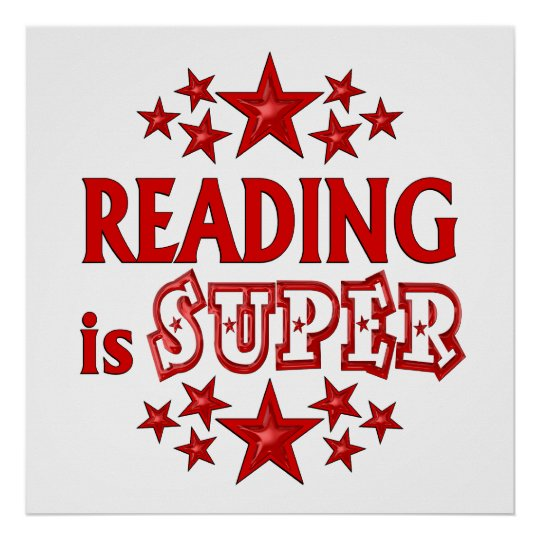 Reading is Super Poster