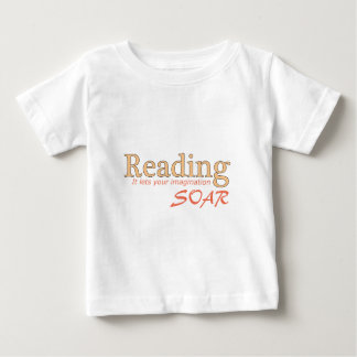Reading...It Lets your Imagination Soar Baby T-Shirt