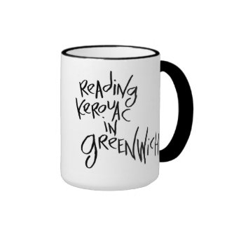 Reading Kerouac In Greenwich Ringer Coffee Mug
