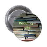Reading=Life Pins