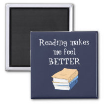 Reading Makes Me Feel Better Inspirational Quote Magnet